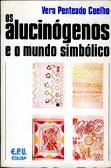 Coelho_1976_OsAlucinogenosEOMundoSimbolico.jpg